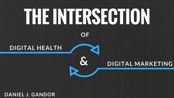 The Intersection of Digital Health and Digital Marketing