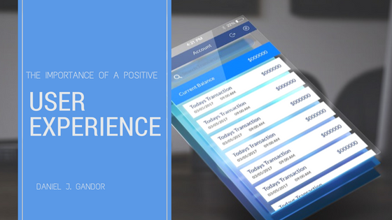 Importance of a Positive User Experience